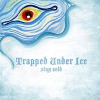 Purchase Trapped Under Ice - Stay Cold