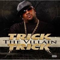 Purchase Trick Trick - The Villain (Explicit)