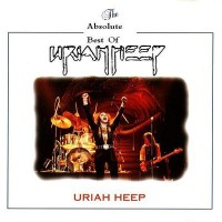 Purchase Uriah Heep - The Absolute Best Of Uriah Heep CD1