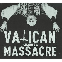 Purchase Vatican Chainsaw Massacre - Hazy Skies Over Martha's Vineyard
