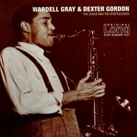 Purchase Wardell Gray & Dexter Gordon - The Chase and the Steeplechase
