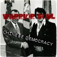 Purchase Warrior Soul - Chinese Democracy