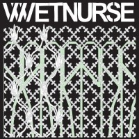 Purchase Wetnurse - Invisible City