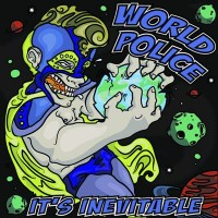 Purchase World Police - It's Inevitable