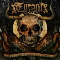 Purchase xTyrantx - Prepare For Devastation