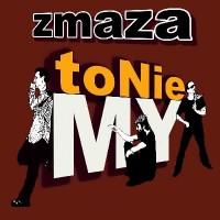 Purchase Zmaza - To Nie My