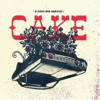 Purchase Cake - B-Sides And Rarities