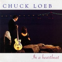 Purchase Chuck Loeb - In A Heartbeat