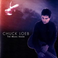 Purchase Chuck Loeb - The Music Inside