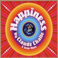 Purchase Claude Challe - Happiness For Your Body & Soul