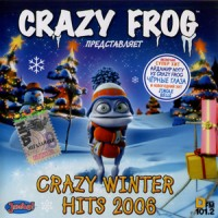Purchase Crazy Frog - Crazy Winter Hits 2006