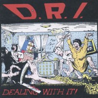 Purchase D.R.I. - Dealing With It!