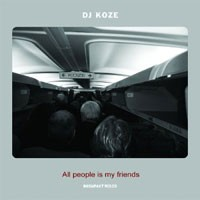 Purchase Dj Koze - All People Is My Friends