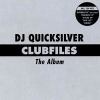 Purchase DJ Quicksilver - Clubfiles - The Album
