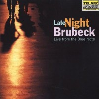 Purchase Dave Brubeck - Late Night Brubeck: Live From The Blue Note