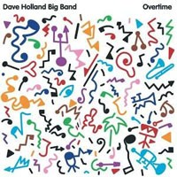 Purchase Dave Holland Big Band - Overtime