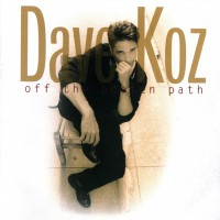 Purchase Dave Koz - Off The Beaten Path