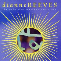 Purchase Dianne Reeves - The Palo Alto Sessions