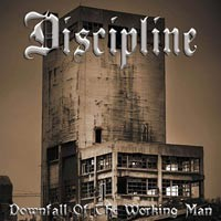 Purchase Discipline - Downfall Of The Working Man