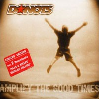 Purchase Donots - Amplify The Good Times (Limited Edition)
