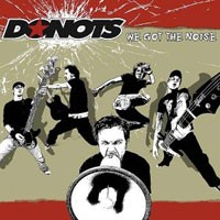 Purchase Donots - We Got The Noise