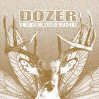Purchase Dozer - Through The Eyes Of Heathens
