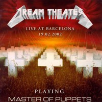 Purchase Dream Theater - Master Of Puppets (Live At Barcelona) (Bootleg)