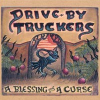 Purchase Drive-By Truckers - A Blessing And A Curse
