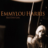 Purchase Emmylou Harris - Red Dirt Girl