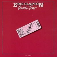 Purchase Eric Clapton - Another Ticket
