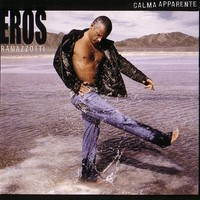 Purchase Eros Ramazzotti - Calma Apparente