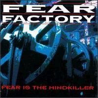 Purchase Fear Factory - Fear Is The Mind Killer (EP)