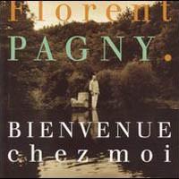 Purchase Florent Pagny - Bienvenue Chez Moi