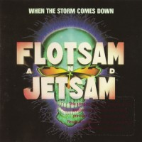 Purchase Flotsam And Jetsam - When The Storm Comes Down