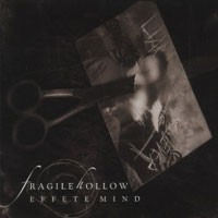 Purchase Fragile Hollow - Effete Mind