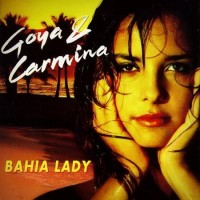 Purchase Francis Goya - Bahia Lady (Best Of The Best) (feat. Carmina)
