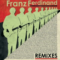 Purchase Franz Ferdinand - Remixes