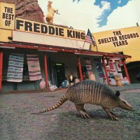 Purchase Freddie King - Best Of The Shelter Years