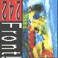 Purchase Front 242 - Never Stop!