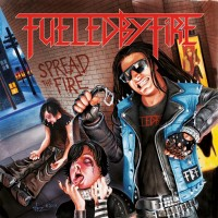 Purchase Fueled By Fire - Spread The Fire