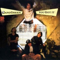 Purchase Gang Green - You Got It