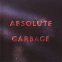Purchase Garbage - Absolute Garbage