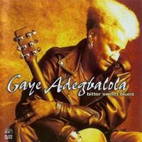 Purchase Gaye Adegbalola - Bitter Sweet Blues