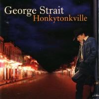Purchase George Strait - Honkytonkville