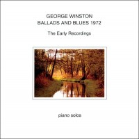 Purchase George Winston - Ballads And Blues 1972