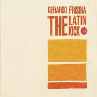 Purchase Gerardo Frisina - The Latin Kick