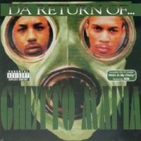 Purchase Ghetto Mafia - Da Return Of... Ghetto Mafia