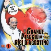 Purchase Gigi D'Agostino - Il Grande Viaggio De Gigi