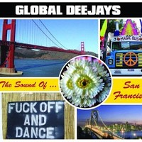 Purchase Global Deejays - The Sound Of San Francisco(French Version)