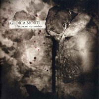 Purchase Gloria Morti - Lifestream Corrosion (Limited Edition)
